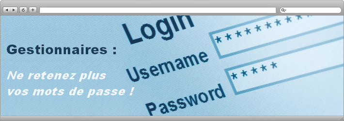 Gestionnaires de mots de passe