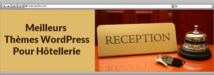Thèmes WordPress pour hôtellerie
