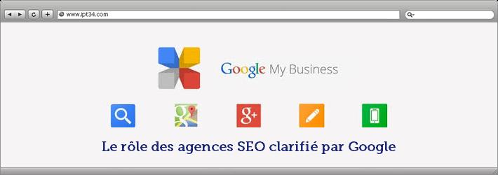 Le rôle des agences SEO clarifié par Google